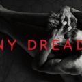 Penny Dreadful Season 3 Hits Netflix September 17th